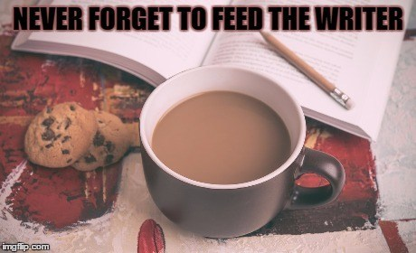 Never Forget To Feed The Writer