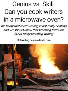 Genius vs. Skill: Can you cook writers in a microwave oven?