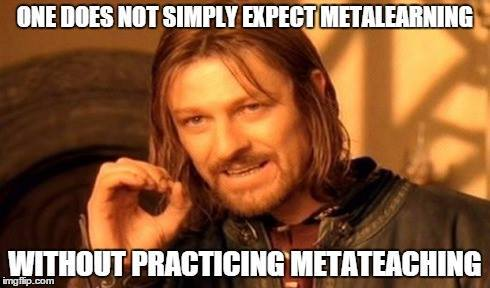 3 reasons why you should practice metateaching