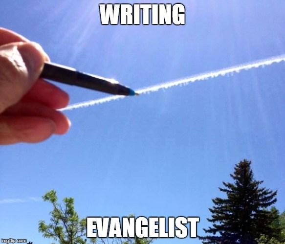 I Am A Writing Evangelist