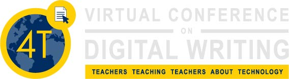 What's the 4T Virtual Conference on Digital Writing?