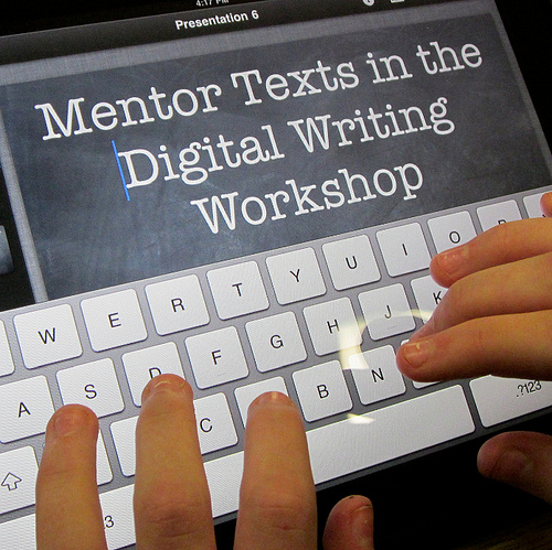 #DigiLitSunday: Mentor Texts for Digital Writing