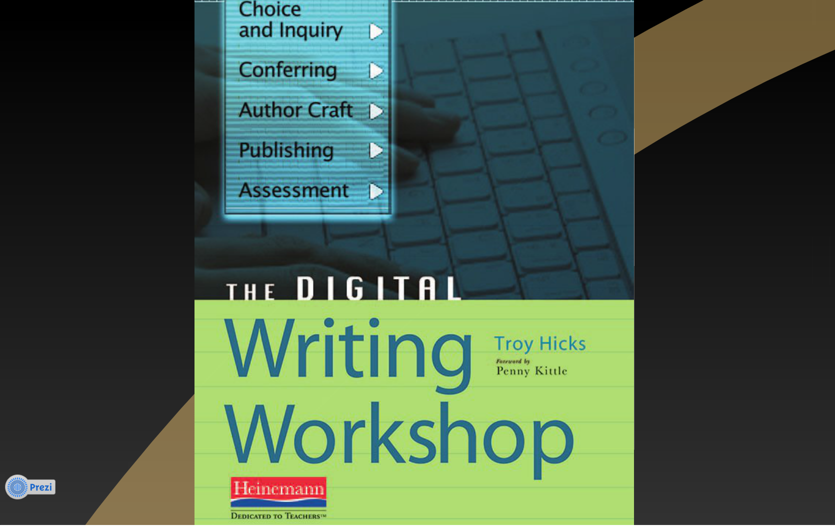 "Reflections on Creating ""The Digital Writing Workshop"" on Prezi"