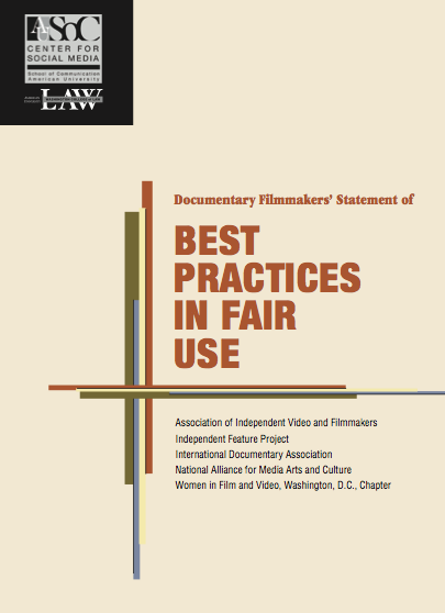 Documentary Filmmakers' Statement of Best Practices in Fair Use