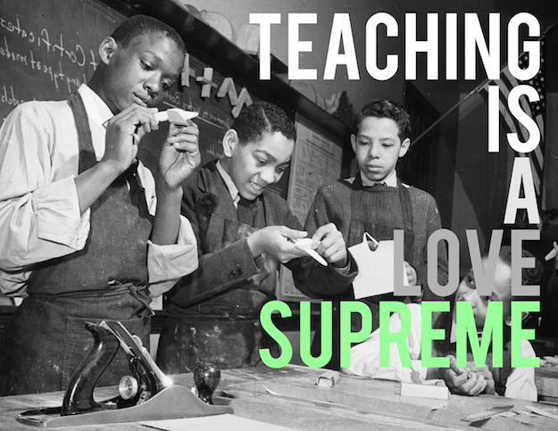 A Love Supreme: Reflections on Why We Continue to Teach | A Special #ce14 Presentation