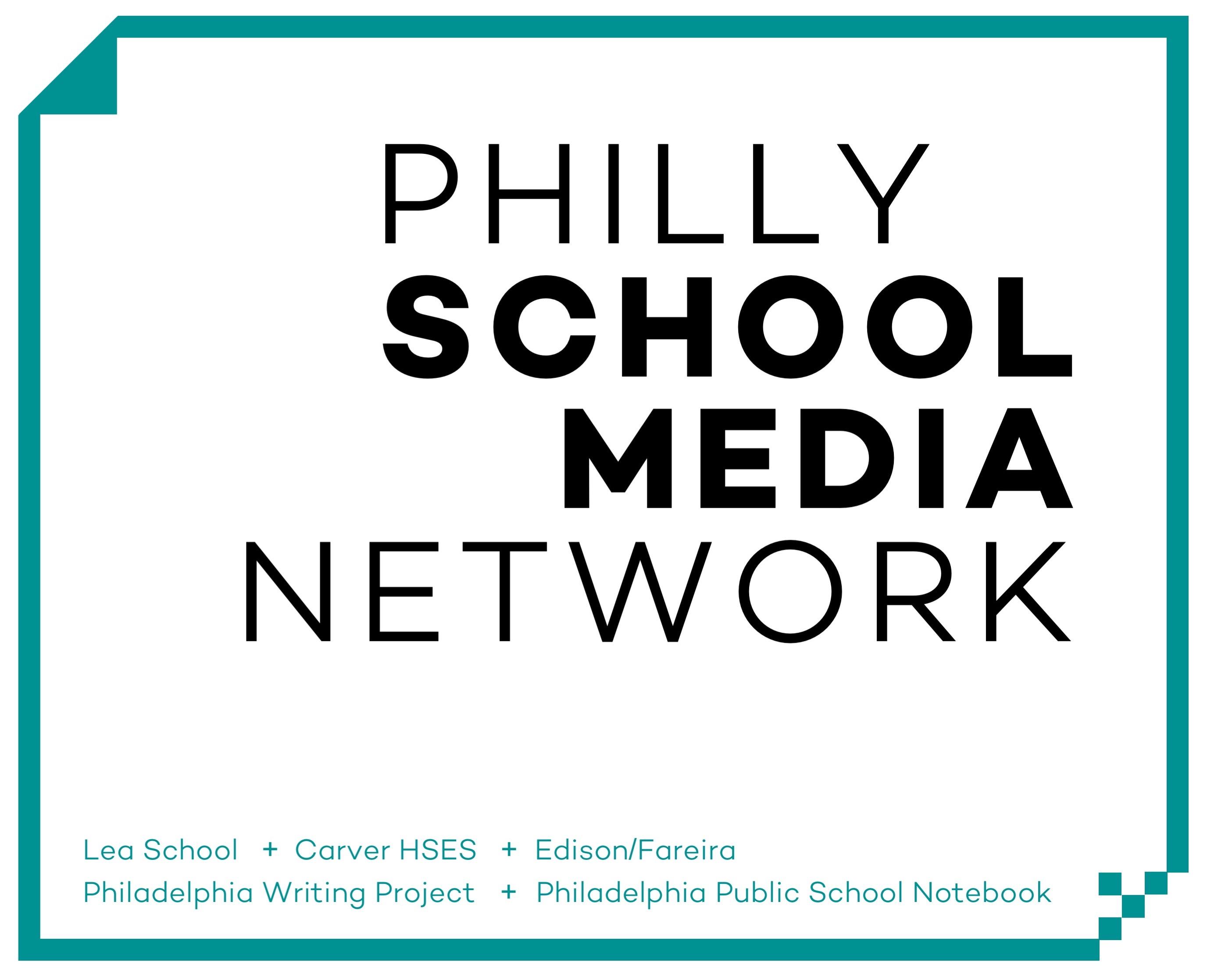 Philly School Media Network: Nurturing Journalism and Student Voices